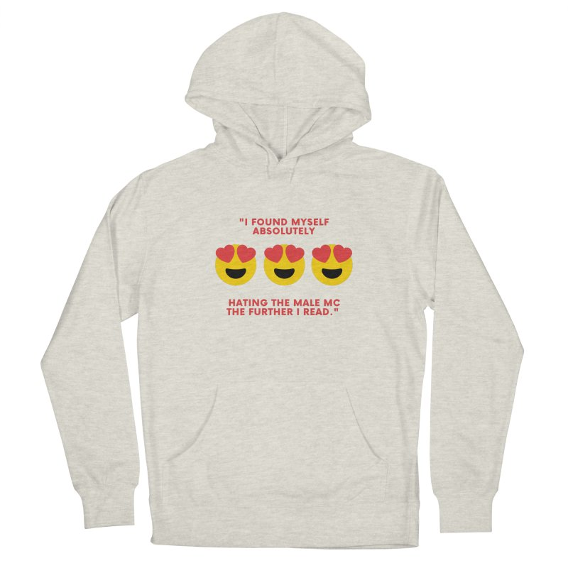 Hated the Male MC Women's Pullover Hoody by Author Lisa Becker's SWAG Shop