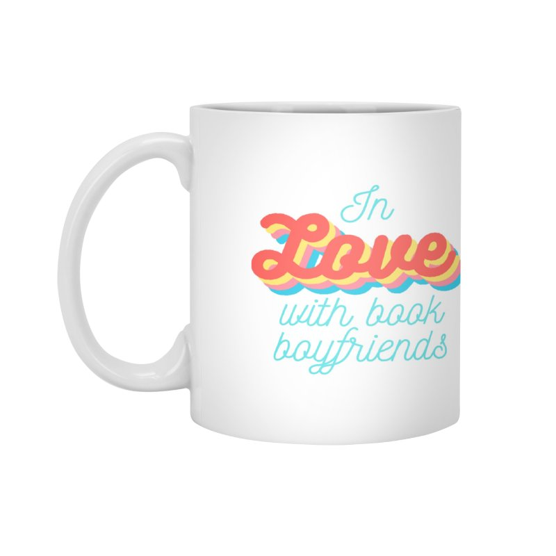 In Love with Book Boyfriends Accessories Mug by Author Lisa Becker's SWAG Shop