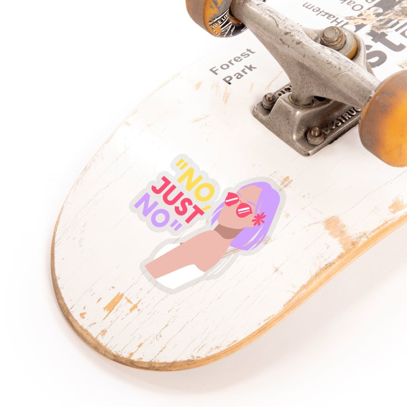 No, Just No Accessories Sticker by Author Lisa Becker's SWAG Shop