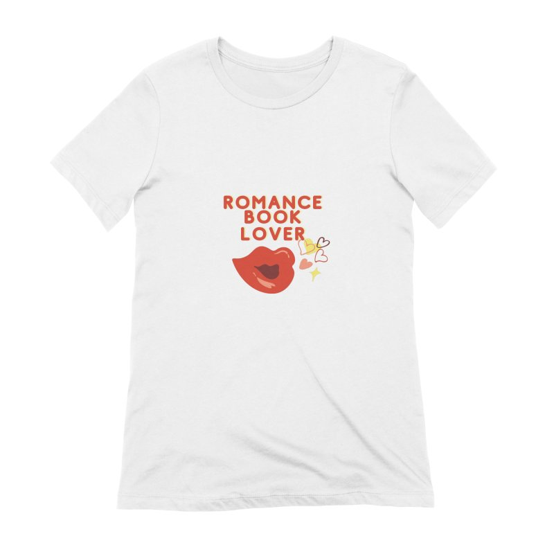 Romance Book Lover Women's T-Shirt by Author Lisa Becker's SWAG Shop