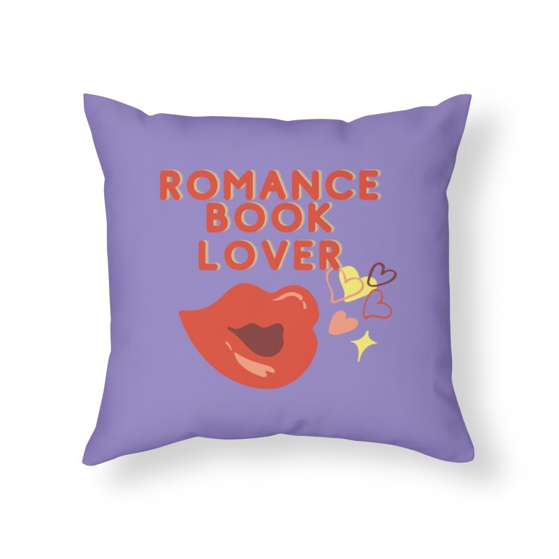 Romance Book Lover Home Throw Pillow by Author Lisa Becker's SWAG Shop
