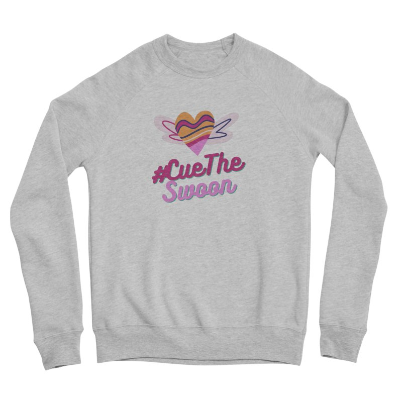 Cue The Swoon Women's Sweatshirt by Author Lisa Becker's SWAG Shop