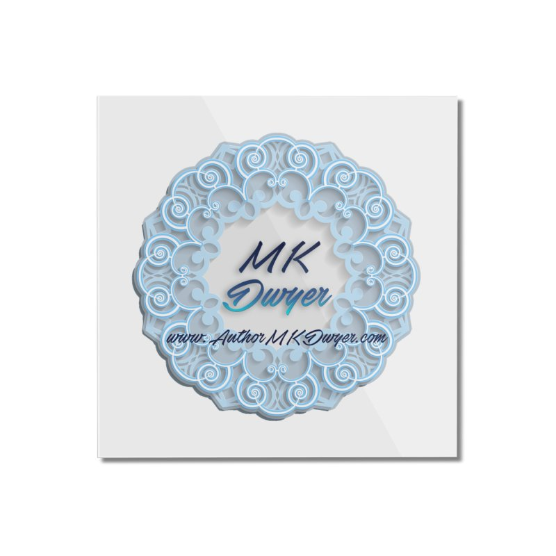 MK Dwyer Logo Home Mounted Acrylic Print by AuthorMKDwyer's Artist Shop