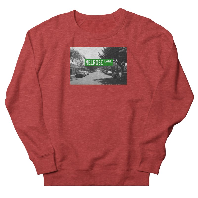 Melrose Lane Women's French Terry Sweatshirt by AuthorMKDwyer's Artist Shop