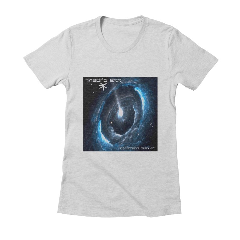 Theory Exx: Ascension Marker Women's Fitted T-Shirt by automatonofficial's Artist Shop