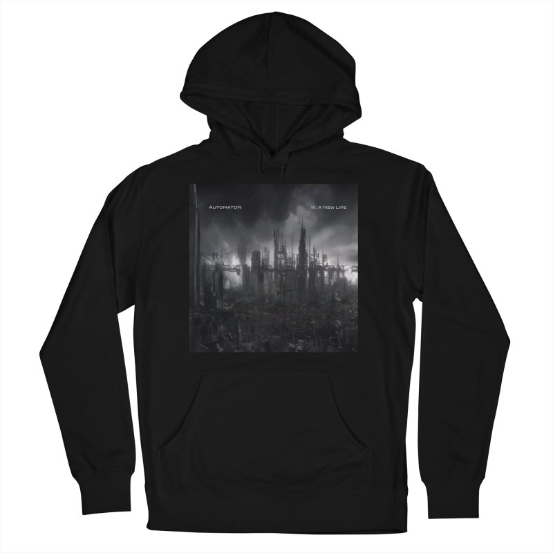AutomatoN Chapter 3: III: A New Life cover Men's French Terry Pullover Hoody by automatonofficial's Artist Shop