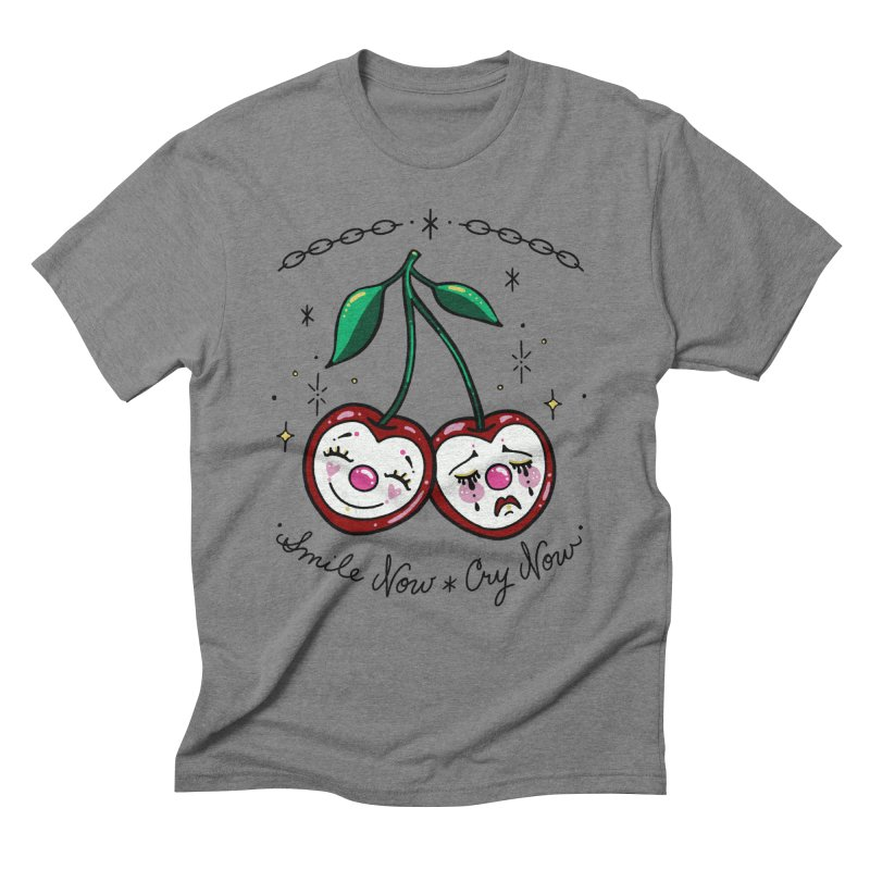 Smile Now Cry Now Men's T-Shirt by Axelhoney's Artist Shop