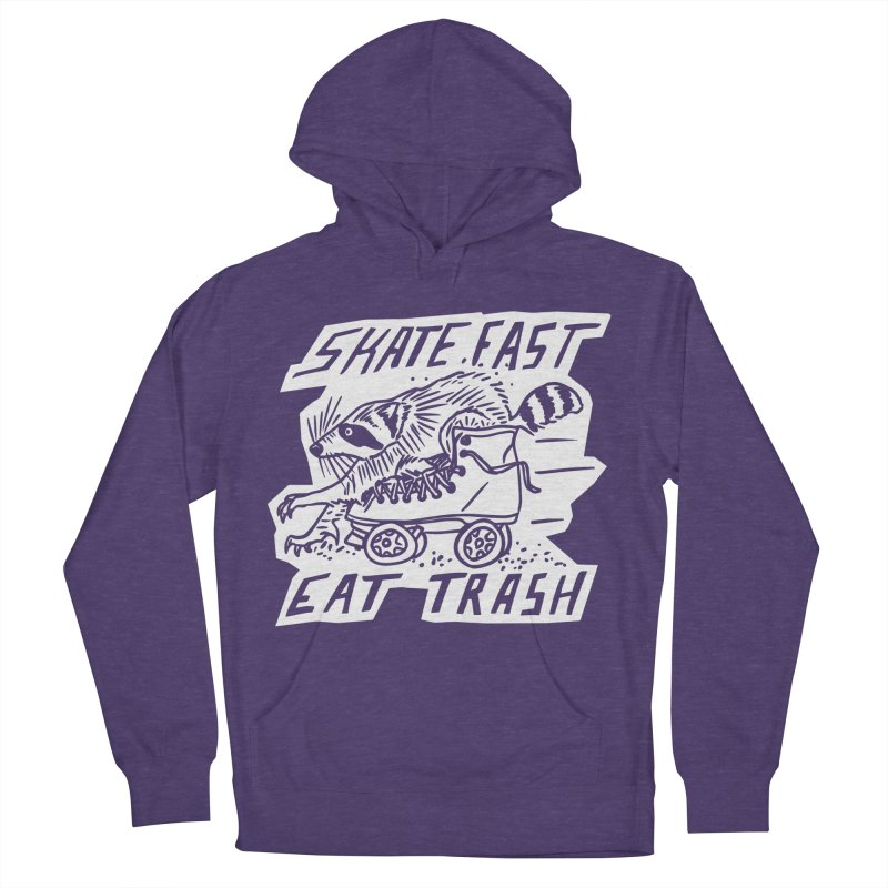 SKATE FAST EAT TRASH Reverse Women's French Terry Pullover Hoody by Bull City Roller Derby Shop