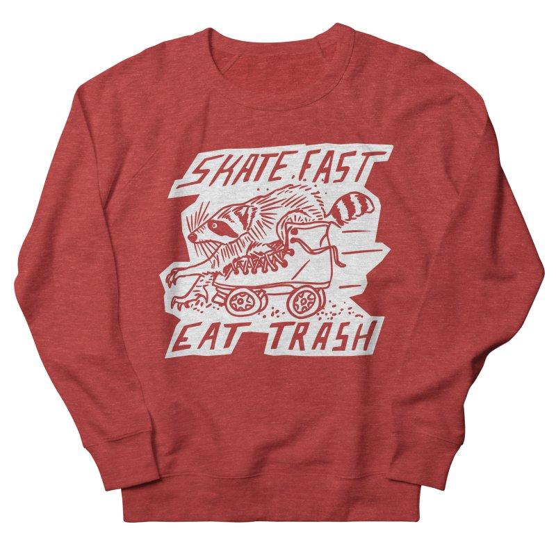 SKATE FAST EAT TRASH Reverse Women's Sweatshirt by Bull City Roller Derby Shop