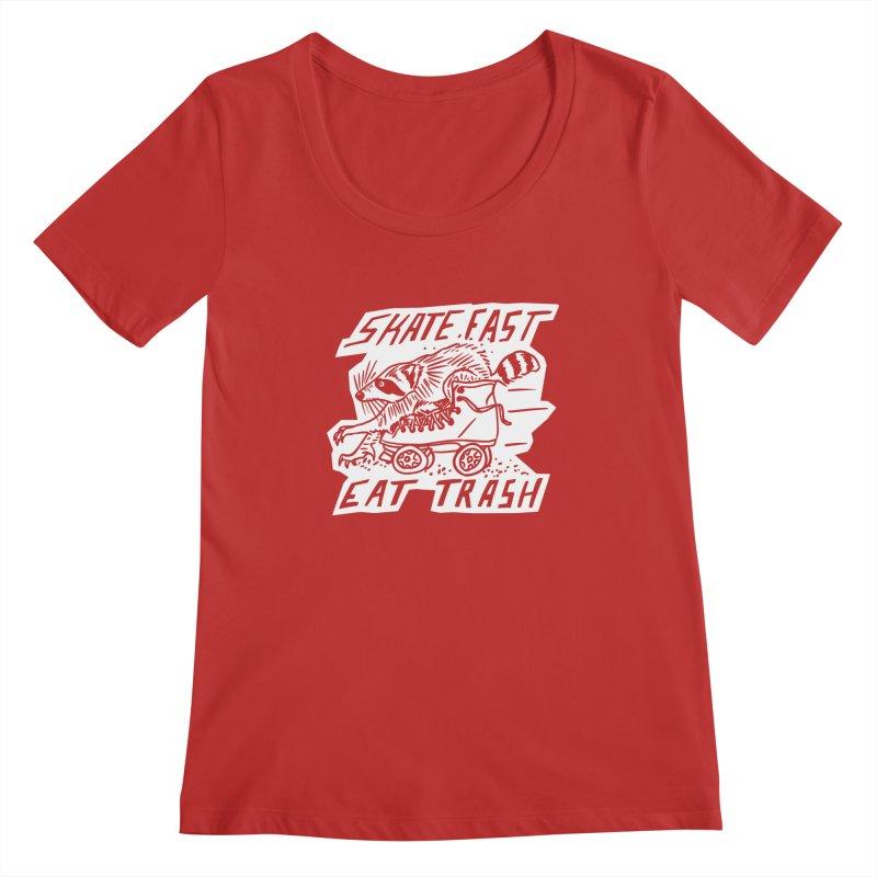 SKATE FAST EAT TRASH Reverse Women's Regular Scoop Neck by Bull City Roller Derby Shop