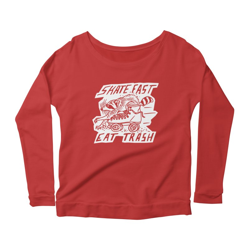 SKATE FAST EAT TRASH Reverse Women's Scoop Neck Longsleeve T-Shirt by Bull City Roller Derby Shop