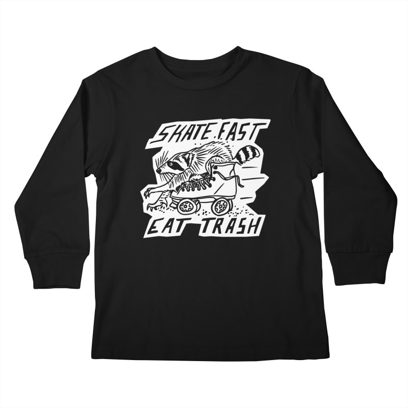 SKATE FAST EAT TRASH Reverse Kids Longsleeve T-Shirt by Bull City Roller Derby Shop
