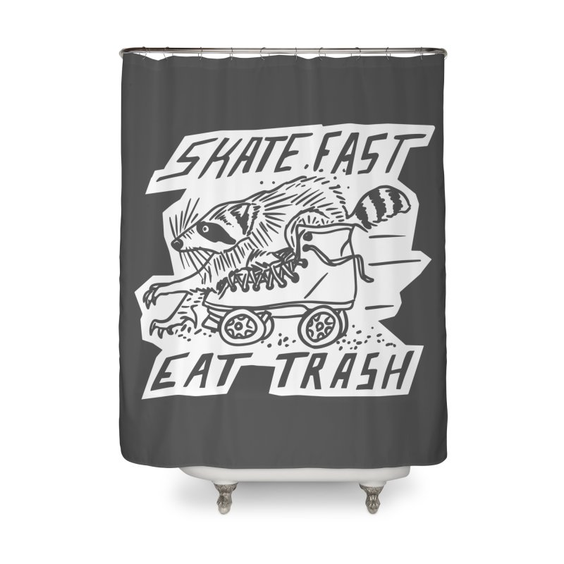 SKATE FAST EAT TRASH Reverse Home Shower Curtain by Bull City Roller Derby Shop