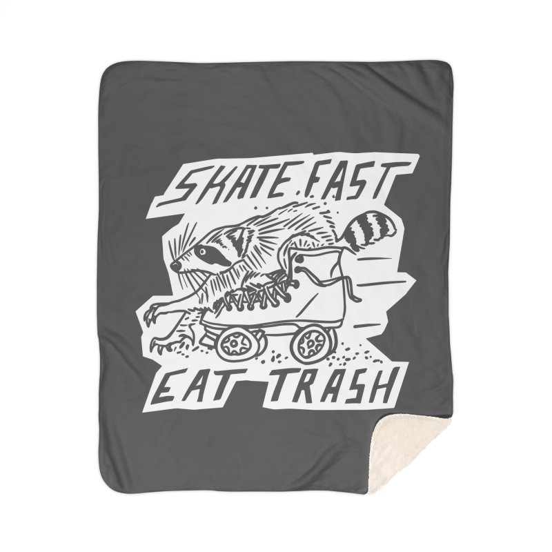 SKATE FAST EAT TRASH Reverse Home Sherpa Blanket Blanket by Bull City Roller Derby Shop