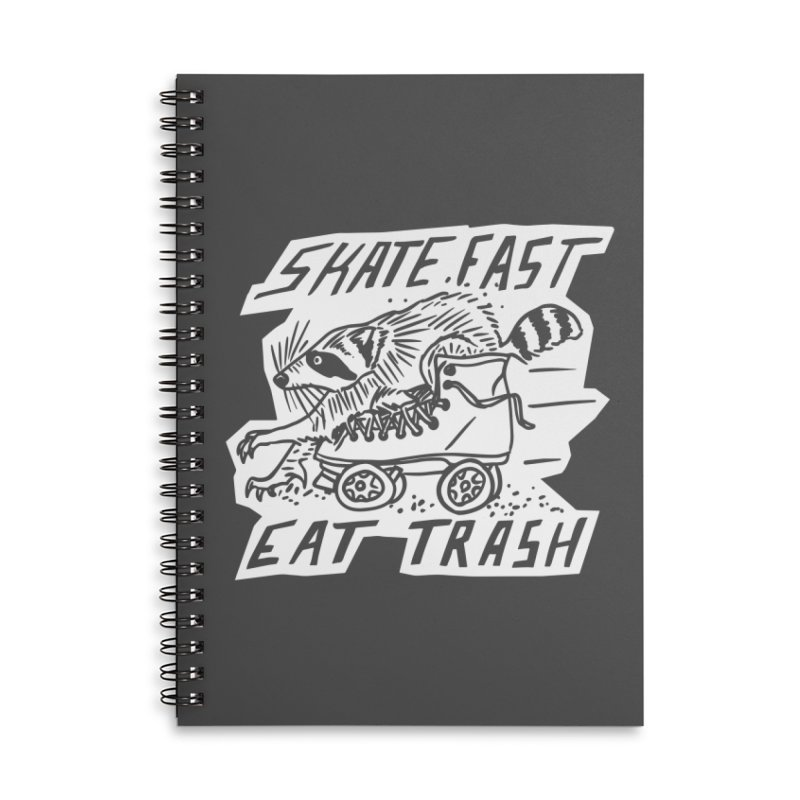 SKATE FAST EAT TRASH Reverse Accessories Notebook by Bull City Roller Derby Shop