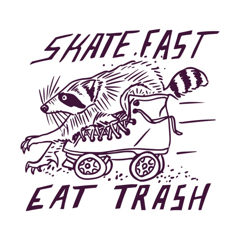 SKATE FAST EAT TRASH Home Shower Curtain by Bull City Roller Derby Shop
