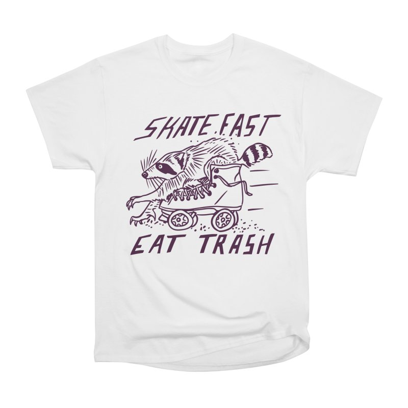 SKATE FAST EAT TRASH Men's Heavyweight T-Shirt by Bull City Roller Derby Shop