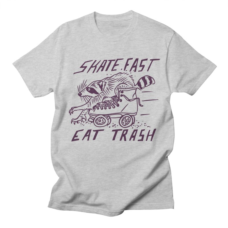 SKATE FAST EAT TRASH Women's Regular Unisex T-Shirt by Bull City Roller Derby Shop