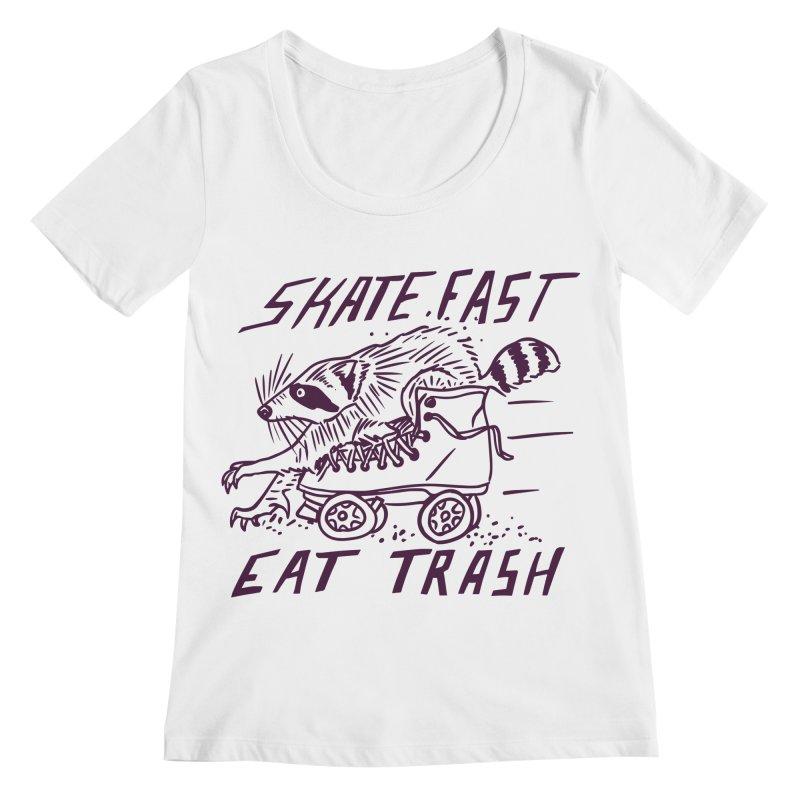 SKATE FAST EAT TRASH Women's Scoop Neck by Bull City Roller Derby Shop