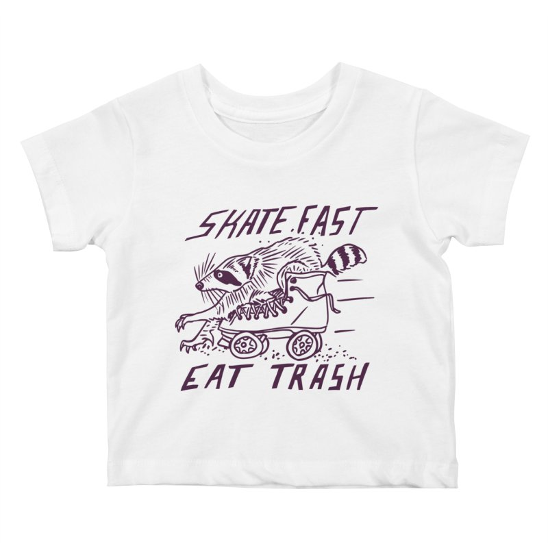 SKATE FAST EAT TRASH Kids Baby T-Shirt by Bull City Roller Derby Shop