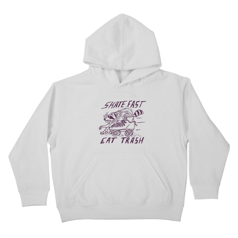 SKATE FAST EAT TRASH Kids Pullover Hoody by Bull City Roller Derby Shop