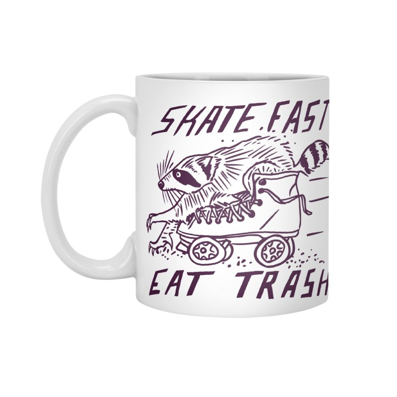 SKATE FAST EAT TRASH Accessories Standard Mug by Bull City Roller Derby Shop
