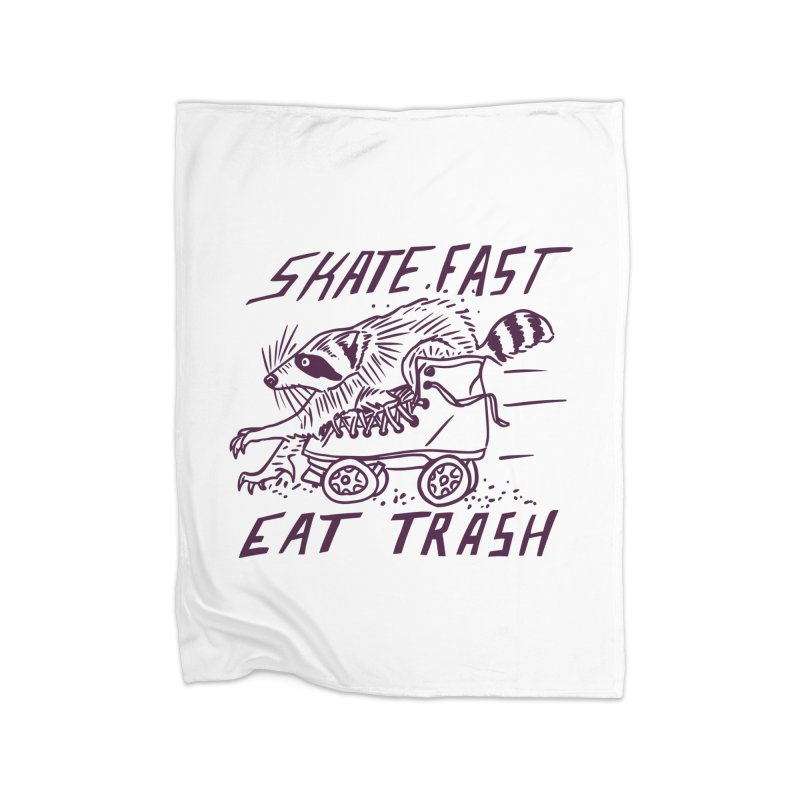 SKATE FAST EAT TRASH Home Fleece Blanket Blanket by Bull City Roller Derby Shop