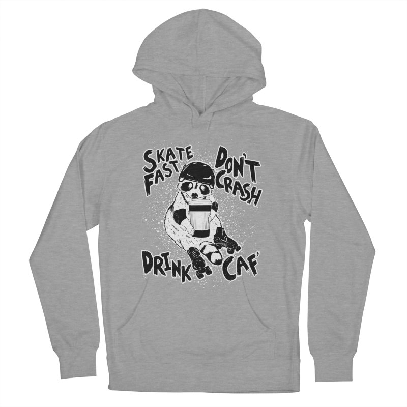 Skate Fast | Don't Crash |  Drink Caf! Women's Pullover Hoody by Bull City Roller Derby Shop