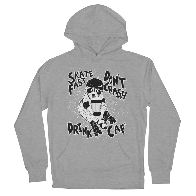 Skate Fast | Don't Crash |  Drink Caf! Men's French Terry Pullover Hoody by Bull City Roller Derby Shop