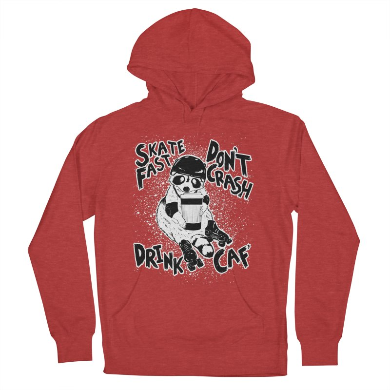 Skate Fast   Don't Crash    Drink Caf! Men's French Terry Pullover Hoody by Bull City Roller Derby Shop