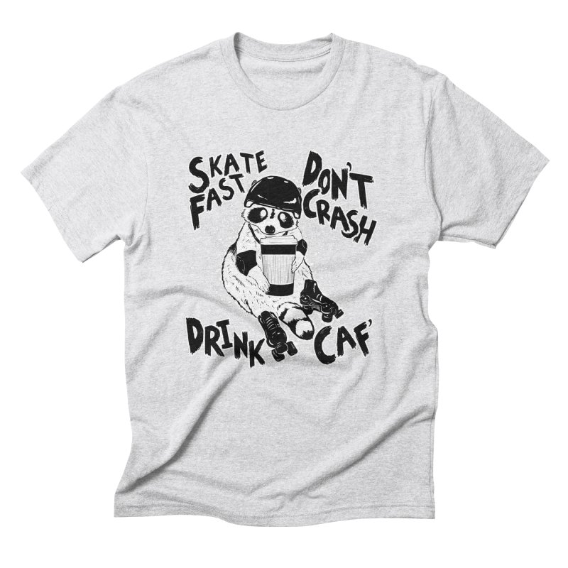 Skate Fast | Don't Crash |  Drink Caf! Men's Triblend T-Shirt by Bull City Roller Derby Shop