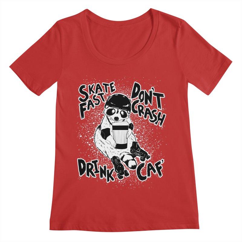 Skate Fast | Don't Crash |  Drink Caf! Women's Scoop Neck by Bull City Roller Derby Shop