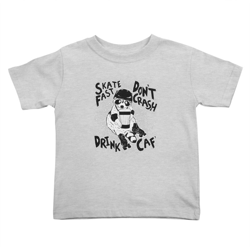 Skate Fast | Don't Crash |  Drink Caf! Kids Toddler T-Shirt by Bull City Roller Derby Shop