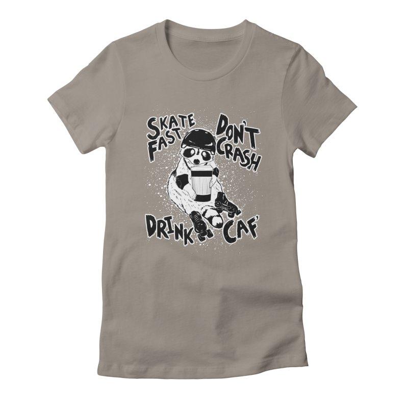 Skate Fast | Don't Crash |  Drink Caf! Women's T-Shirt by Bull City Roller Derby Shop