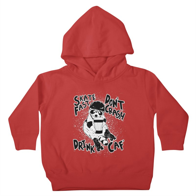 Skate Fast | Don't Crash |  Drink Caf! Kids Toddler Pullover Hoody by Bull City Roller Derby Shop