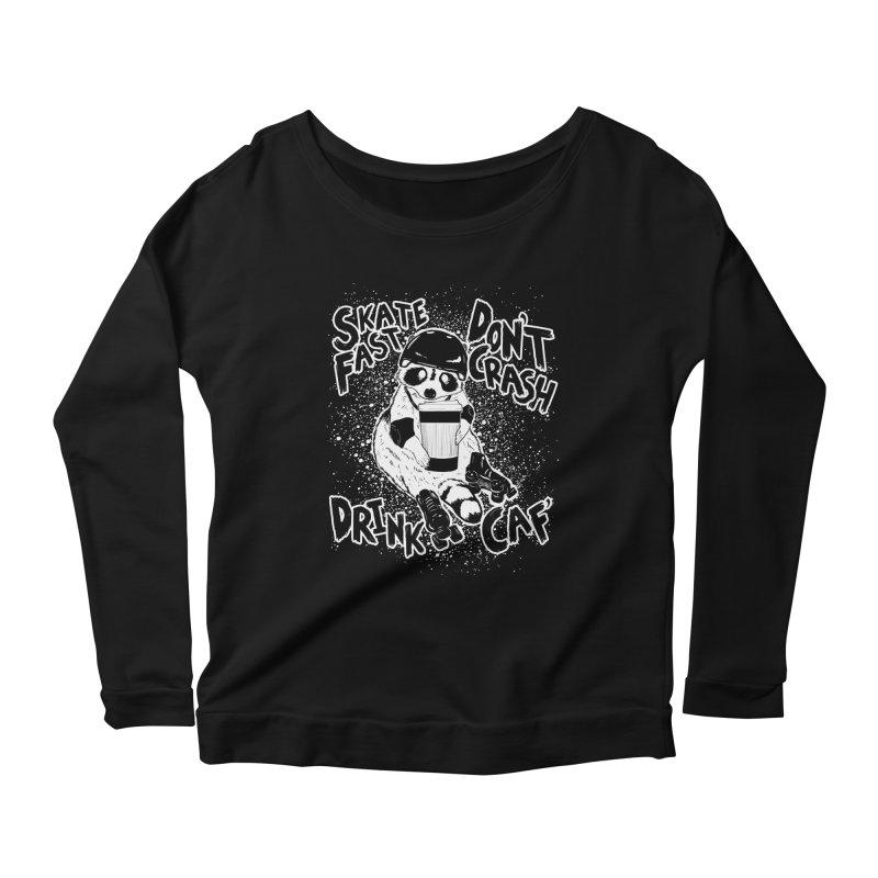 Skate Fast   Don't Crash    Drink Caf! Women's Scoop Neck Longsleeve T-Shirt by Bull City Roller Derby Shop