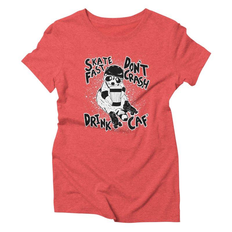 Skate Fast | Don't Crash |  Drink Caf! Women's Triblend T-Shirt by Bull City Roller Derby Shop