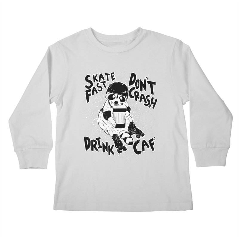 Skate Fast | Don't Crash |  Drink Caf! Kids Longsleeve T-Shirt by Bull City Roller Derby Shop