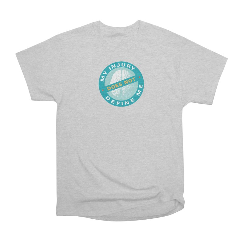 My injury does not define me! Men's T-Shirt by Brain Injury Services Shop