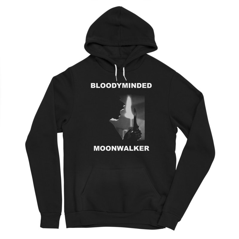 """BLOODYMINDED """"Moonwalker (One)"""" Women's Pullover Hoody by BLOODYMINDED Shop"""