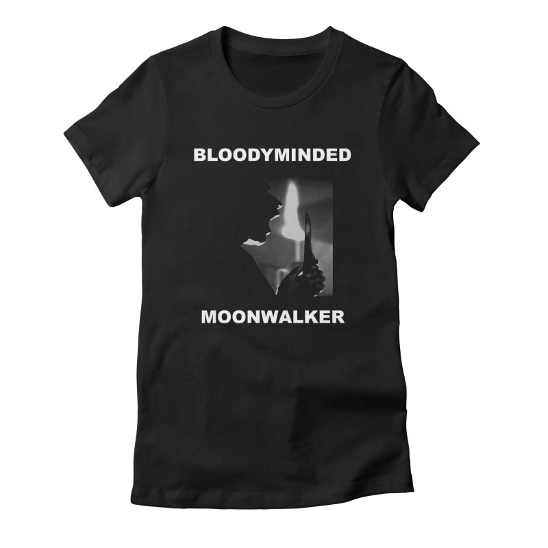 """BLOODYMINDED """"Moonwalker (One)"""" Women's T-Shirt by BLOODYMINDED Shop"""