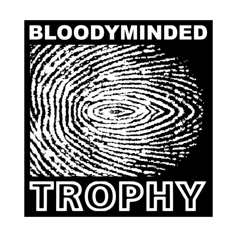 """BLOODYMINDED """"Trophy"""" (Black on White) Women's T-Shirt by BLOODYMINDED Shop"""