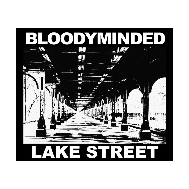 """BLOODYMINDED """"Lake Street"""" (Black on White) Men's T-Shirt by BLOODYMINDED Shop"""