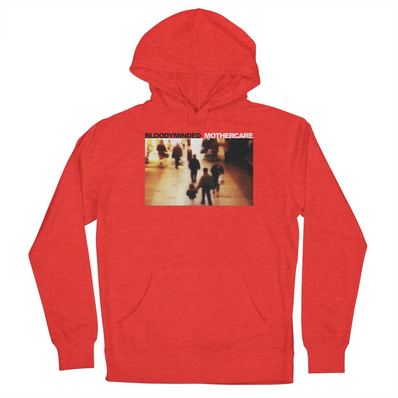"""BLOODYMINDED """"Mothercare"""" Men's Pullover Hoody by BLOODYMINDED Shop"""