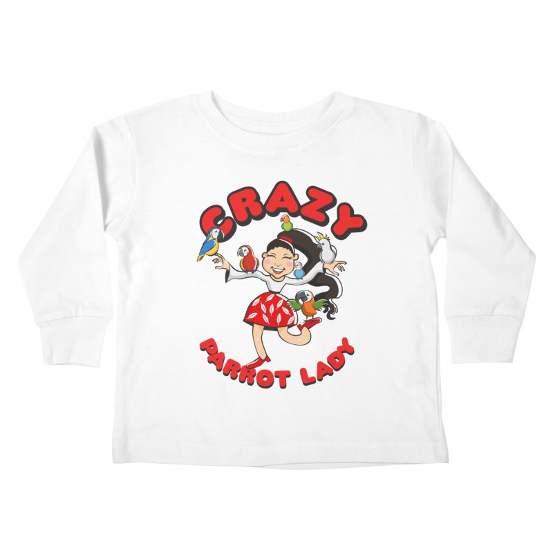 Crazy Bird Lady - Red Kids Toddler Longsleeve T-Shirt by Birds on the Brink Sanctuary Shop