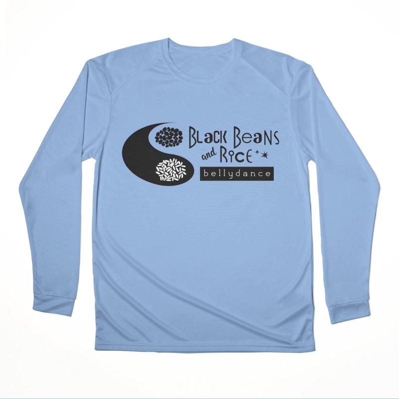 Black Beans and Rice Bellydance Women's Performance Unisex Longsleeve T-Shirt by BRAVO's Shop