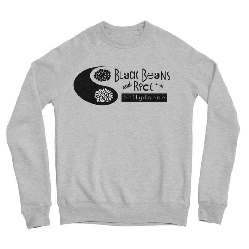 Black Beans and Rice Bellydance Women's Sponge Fleece Sweatshirt by BRAVO's Shop