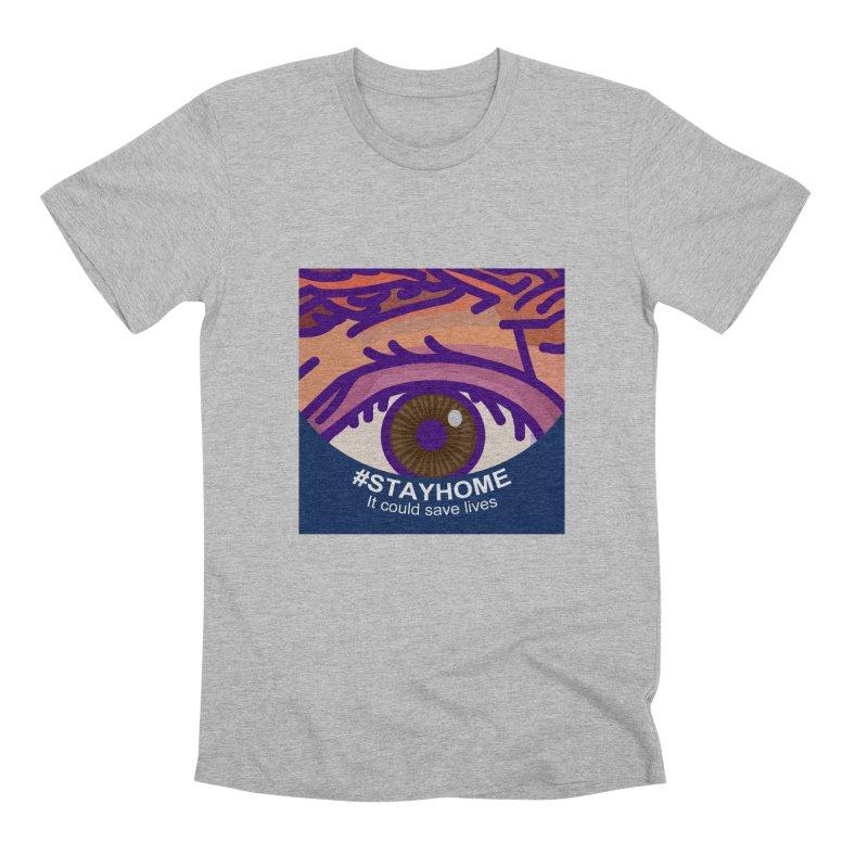 Stay Home Men's Premium T-Shirt by BRAVO's Shop