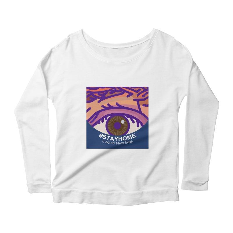 Stay Home Women's Scoop Neck Longsleeve T-Shirt by BRAVO's Shop