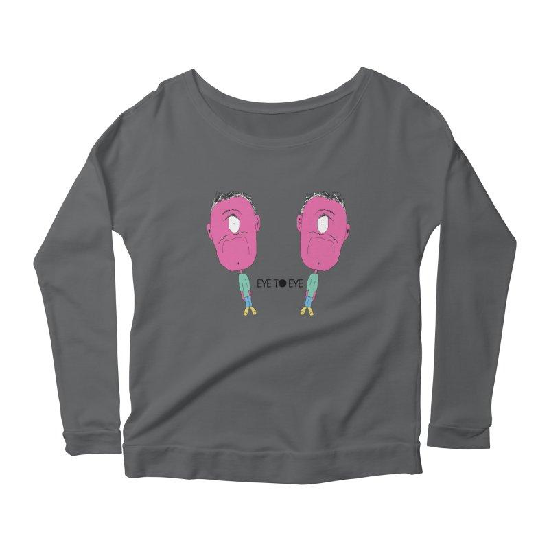 eye to eye Women's Scoop Neck Longsleeve T-Shirt by BRIANWANDTKEART's Artist Shop